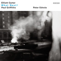 Elliot Carter What Next?