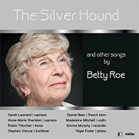 The Silver Hound and other songs by Betty Roe